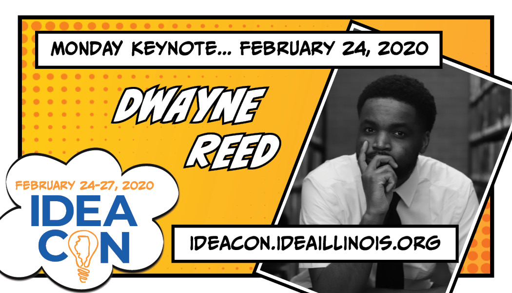 IDEAcon Monday Keynote Dwayne Reed